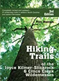 This completely updated and revised guide to the hiking trails in the Joyce Kilmer-Slickrock and the Citico Creek Wildernesses, one of the most scenic and unspoiled areas of the Southern Appalachians, is an invaluable aid for novice and experienced h...
