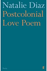 Postcolonial Love Poem Kindle Edition