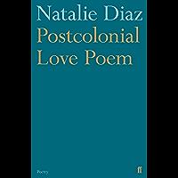 Postcolonial Love Poem (English Edition)