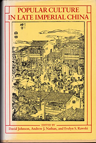 Popular culture in late imperial China (Studies on China)