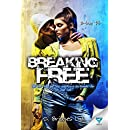 Breaking Free (B-boy Book 3)