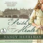 The Irish Healer: A Novel | Nancy Herriman