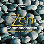 The Zen Commandments | Dean Sluyter