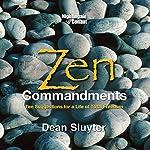 The Zen Commandments   Dean Sluyter