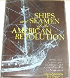 Ships and Seamen of the American Revolution, Jack Coggins, 0811715205