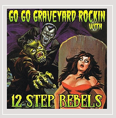 Go Go Graveyard Rockin' With... (Go Go Graveyard)