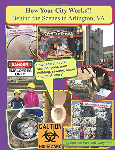 How Your City Works!!  Behind The Scenes In Arlington, VA pdf epub