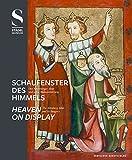 Schaufenster des Himmels. Der Altenberger Altar und seine Bildausstattung