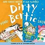 Dirty Bertie: Pong! & Snow! | David Roberts,Alan MacDonald