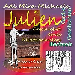 Julien: Geschichte eines Klosterschülers (GayLe Geschichten)