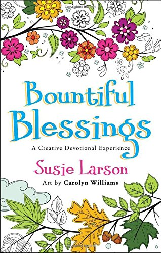 Bountiful Blessings: A Creative Devotional Experience