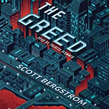 The Greed Audiobook by Scott Bergstrom Narrated by Therese Plummer