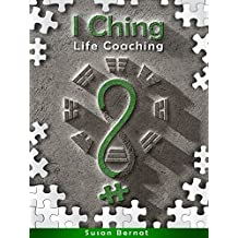 I Ching: Life-Coaching