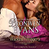 Wicked Wagers - The Complete Trilogy: Wicked Wagers, Book 1-3