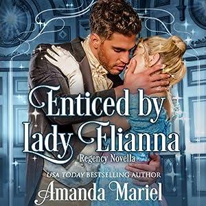 Enticed by Lady Elianna Audiobook