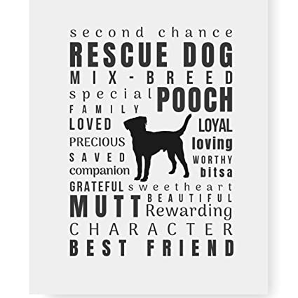 """Rescue Dog Gifts, Rescue Dog Quote Art Print 8.5 x 11"""" Perfect Dog Lover  Gift for Dog Mom"""