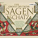 Der große deutsche Sagenschatz Hörbuch von Ludwig Bechstein Gesprochen von: Ulrich Noethen, Anna Thalbach, Rolf Boysen