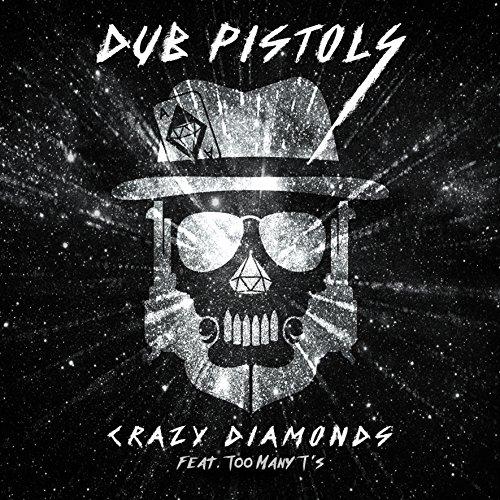 Dub Pistols - Crazy Diamonds (2017) [FLAC] Download