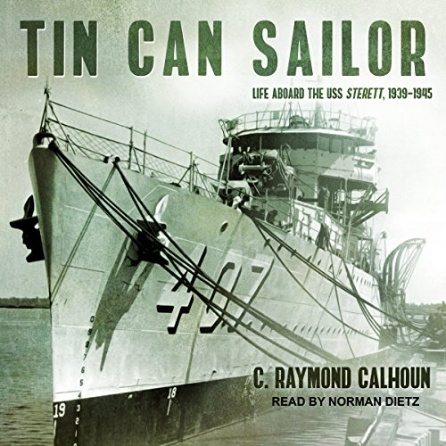 (Tin Can Sailor: Life Aboard the USS Sterett, 1939-1945)