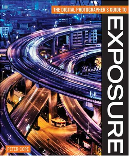 Download Digital Photographer's Guide To Exposure PDF