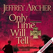Only Time Will Tell: Clifton Chronicles, Book 1 | Jeffrey Archer