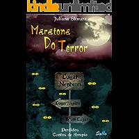 Maratona Do Terror: Perdidos: Contos de Arrepio