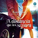A distância que nos separa [The Distance That Separates Us]