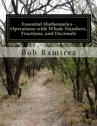 Essential Mathematics - Operations with Whole Numbers, Fractions, and Decimals: Essential Mathematics