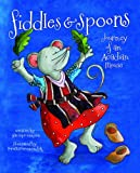 Fiddles and Spoons, Lila Hope-Simpson and Doretta Groenendyk, 1551099039
