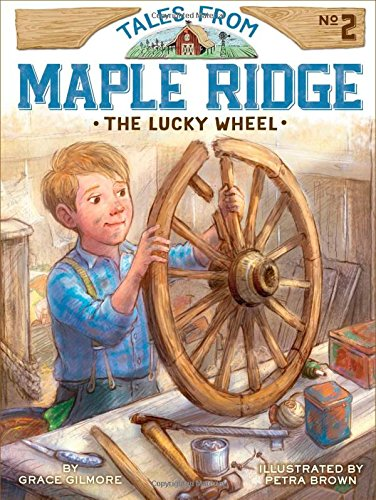 Download The Lucky Wheel (Tales from Maple Ridge) ebook