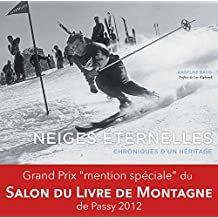 Neiges éternelles (French Edition)