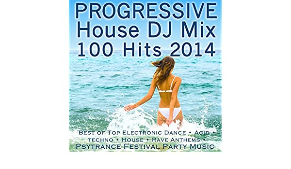 Progressive House DJ Mix 100 Hits 2014 - Best of Top