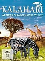 Kalahari - Afrikas paradiesische Wüste