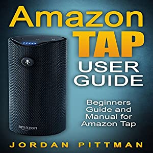 Amazon Tap User Guide Audiobook
