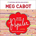 How to Be Popular: A Novel | Meg Cabot