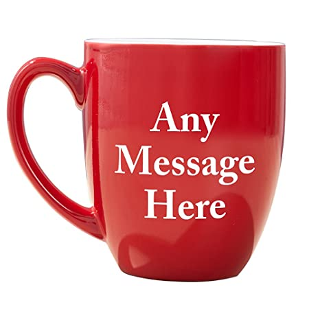 27ef26cf42a Amazon.com: Personalized Any Message Here Red Bistro Mug, Ceramic, 16 oz.:  Kitchen & Dining