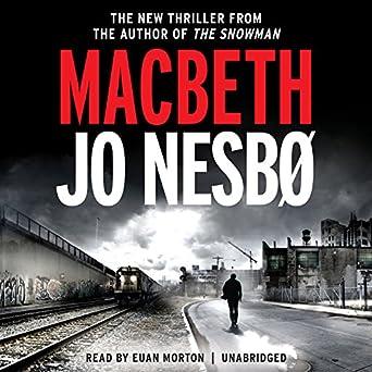 Euan Style House   Amazon Com Macbeth Audible Audio Edition Jo Nesbo Euan Morton