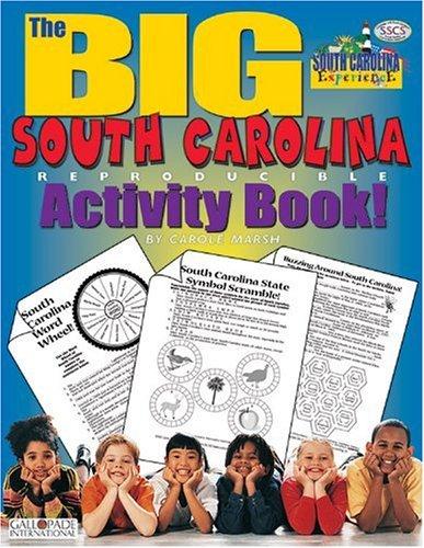 The Big South Carolina Reproducible Activity Book (The South Carolina Experience) pdf