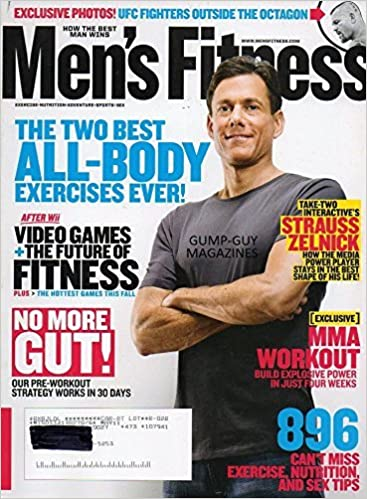 Men's Fitness Magazine November 2008 STRAUSS ZELNICK: HOW THE MEDIA POWER  PLAYER STAYS IN THE BEST SHAPE OF HIS LIFE 896 Can't Miss Exercise,  Nutrition, & Sex Tips MMA WORKOUT: Brian Good: