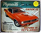 Plymouth Cuda - Catch it Before it Get's Away Tin Sign - S98577