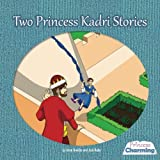 Two Princess Kadri Stories: The First Princess Charming (Volume 2)