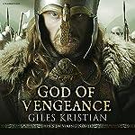 God of Vengeance: The Rise of Sigurd 1 | Giles Kristian