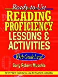 Ready-to-Use Reading Proficiency Lessons and Activities, Gary Robert Muschla, 0787965871