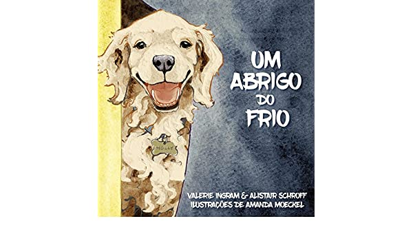 Amazon.com: Um Abrigo do Frio (Portuguese Edition) eBook: Valerie Ingram, Alistair Schroff, Amanda Moeckel: Kindle Store