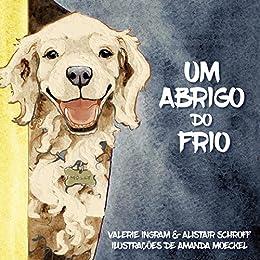 Um Abrigo do Frio (Portuguese Edition) by [Ingram, Valerie, Schroff,