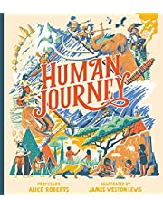 Human Journey: The extraordinary story of human migration – from the grasslands of Africa to every corner of the globe – from renowned TV anthropologist Professor Alice Roberts. Perfect for 7+