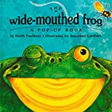Best Books For 18 Month Olds - The Wide-Mouthed Frog (A Pop-Up Book) Review