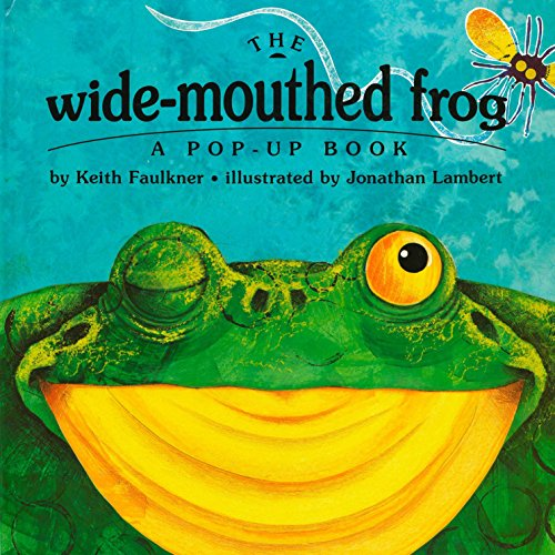 Frog Mouth - The Wide-Mouthed Frog (A Pop-Up Book)