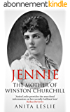 Jennie: The Mother of Winston Churchill (English Edition)