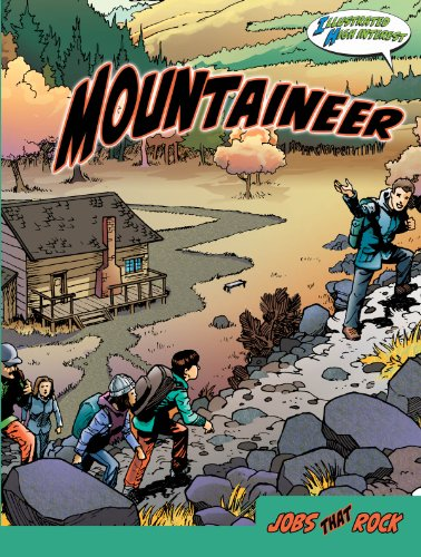 Mountaineer (Jobs That Rock) (Jobs That Rock Graphic Illustrated)